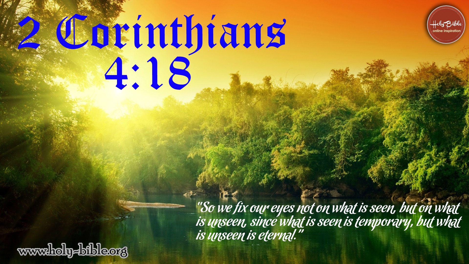 Bible Verse of the day - 2 Corinthians 4:18