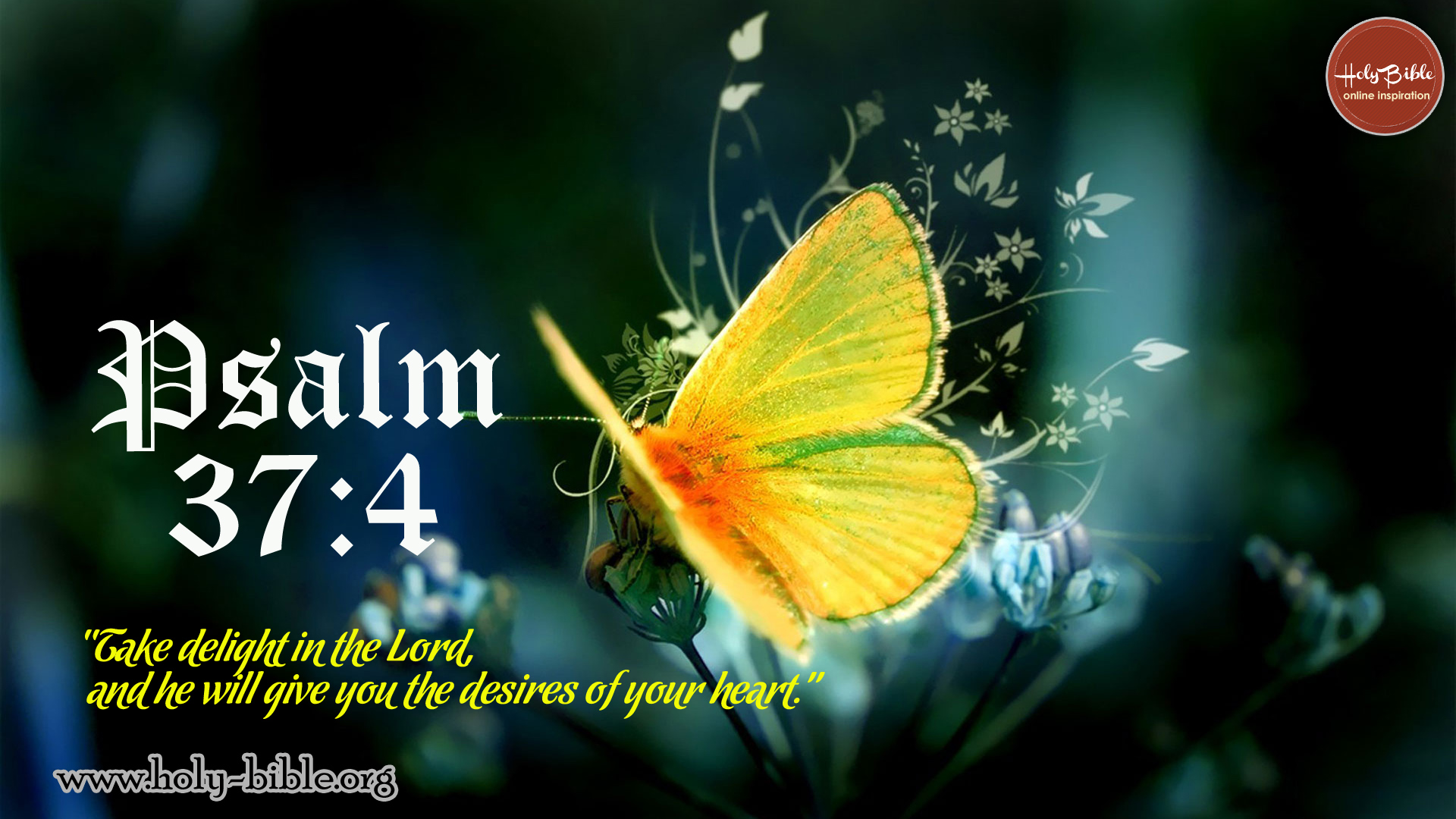 Bible Verse of the day - Psalm 37:4