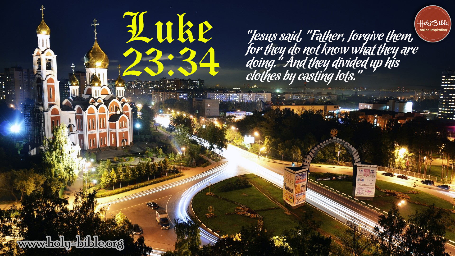 Bible Verse of the day - Luke 23:34
