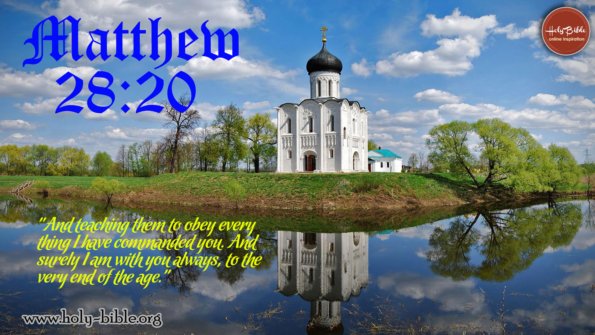 Bible Verse of the day - Matthew 28:20